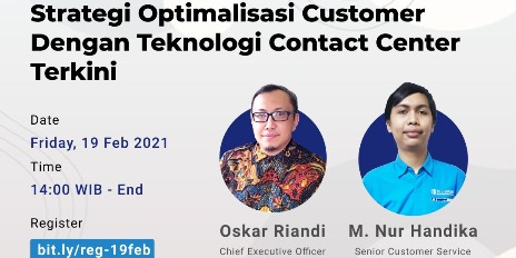Tren Contact Center 2021, Strategi  Optimalisasi Customer dengan Teknologi Contact Center Terkini