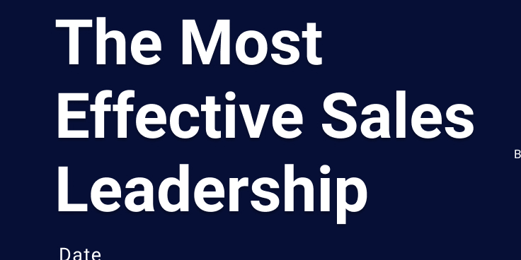 The Most Effective Sales Leadership
